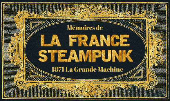 Flyer La France Steampunk